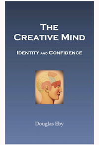 The Creative Mind: Identity and Confidence