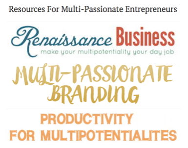Resources For Multi-Passionate Entrepreneurs