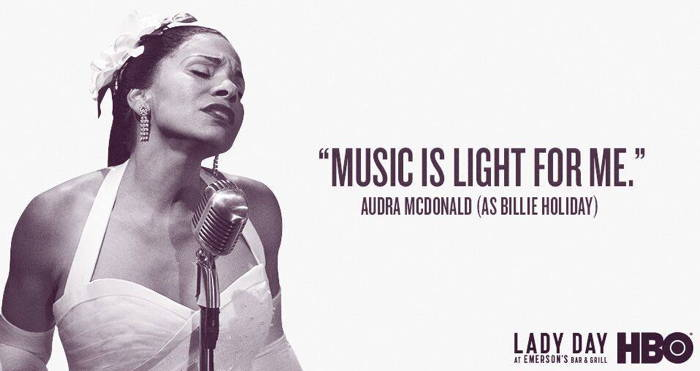 Audra McDonald as Billie Holiday