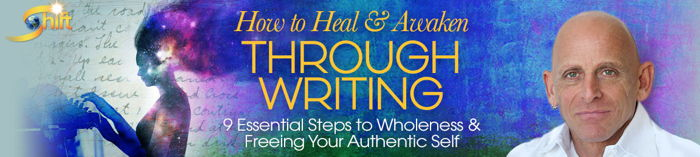 How to Heal & Awaken Through Writing