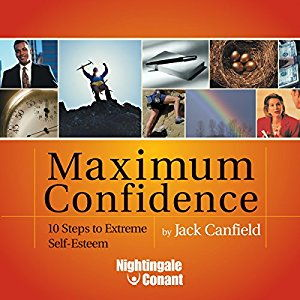 Jack Canfield – Maximum Confidence Audio Course