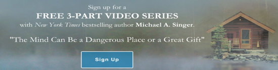 The Mind Can Be a Dangerous Place or a Great Gift free video series