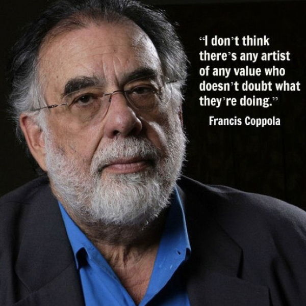 Francis Ford Coppola on doubt