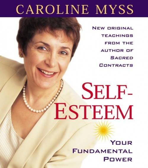 Self-Esteem- Your Fundamental Power