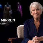 Helen Mirren Teaches Acting - a MasterClass
